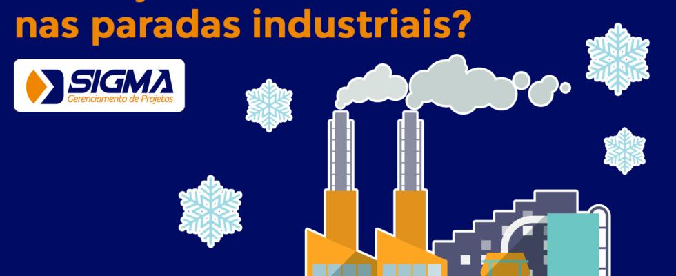 Condiçoes climáticas influenciam nas paradas industriais?